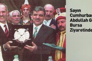 11. Cumhurbaşkanı Sn. Abdullah Gül ile